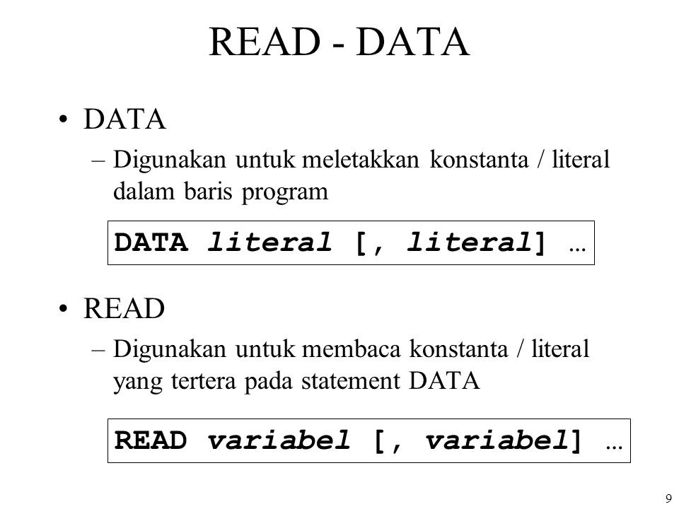 READ - DATA DATA READ DATA literal [, literal] …